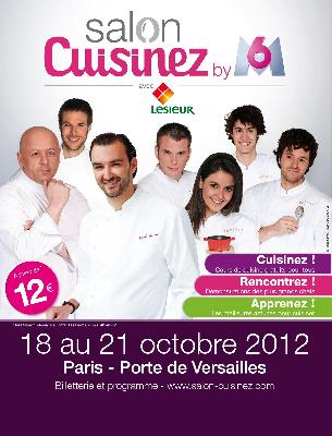 Le salon cuisinez du 18 au 21 octobre 2012 au parc des for Porte de versailles salon des expositions